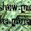 Show.Me The.Money on Dec 22nd 2013