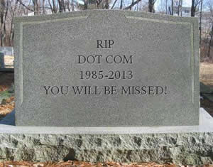 Domain Picks for Dec 10th 2013 and RIP Dot Com